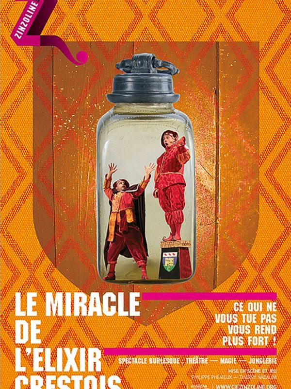 """La Compagnie ZINZOLINE dans """"LE MIRACLE DE L'ELIXIR"""""""