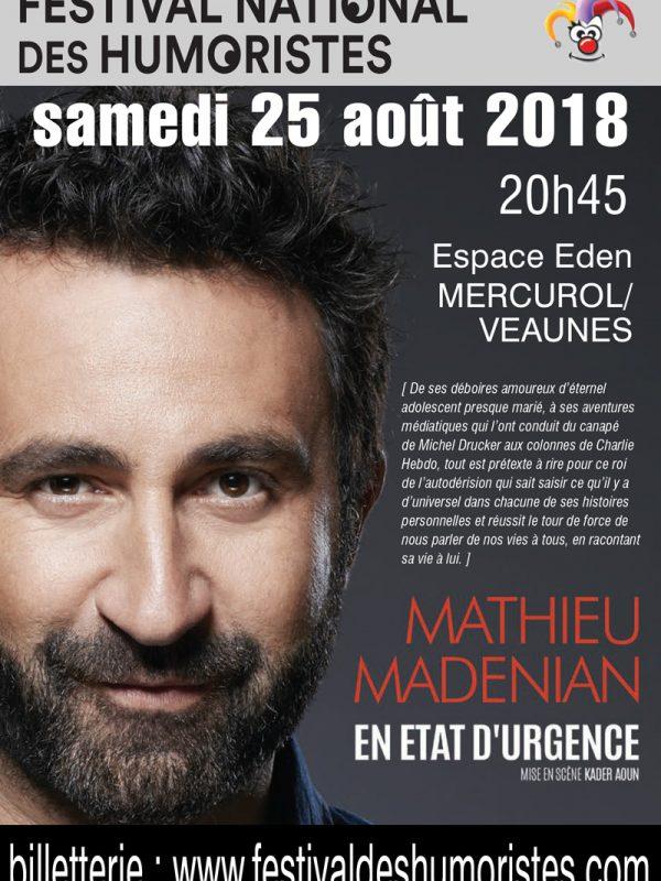 MATHIEU MADENIAN dans «EN ETAT D'URGENCE»